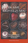 Blame Montezuma